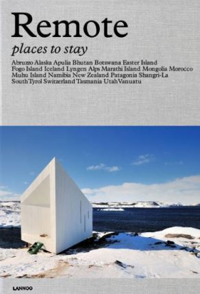 Remote Places To Stay by Debbie Pappyn 2019