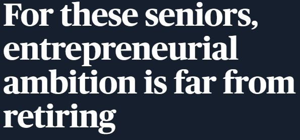 Seniors are Entrepreneurs