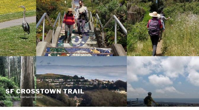 "Top Hikes: ""San Francisco Crosstown Trail"" – Candlestick Point To Lands End (17 Miles)"
