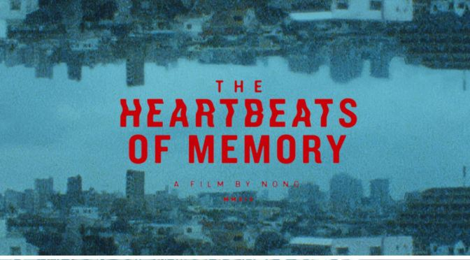 "Cinematic Short Films: ""The Heartbeats Of Memory"" Directed By Nono Ayuso (2019)"