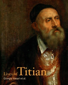 The Lives of Titian The Getty