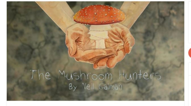 "New Poetic Short Films: ""The Mushroom Hunters"" Written By Neil Gaiman, Read By Amanda Palmer"