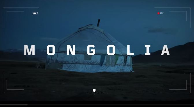 "Top New Travel Videos: ""Through Our Lens – Mongolia"" Directed By Kay Van Huisseling"