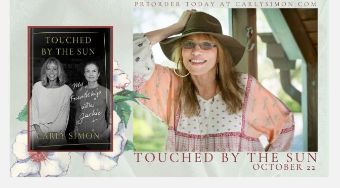"Celebrity Book Reviews: ""Touched By The Sun"" By Singer Carly Simon (WSJ)"