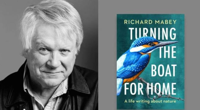 "Top New Nature Books: ""Turning The Boat For Home"" By Richard Mabey"