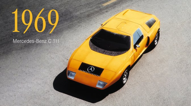 "Innovation In The 60's: The ""1969 Mercedes-Benz C 111"" Was Mid-Engine, Gullwing & Glass Fiber Light"