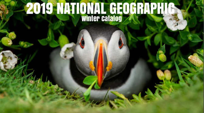 "Photography: The ""2019 National Geographic Winter Catalog"" Is Visually Stunning"