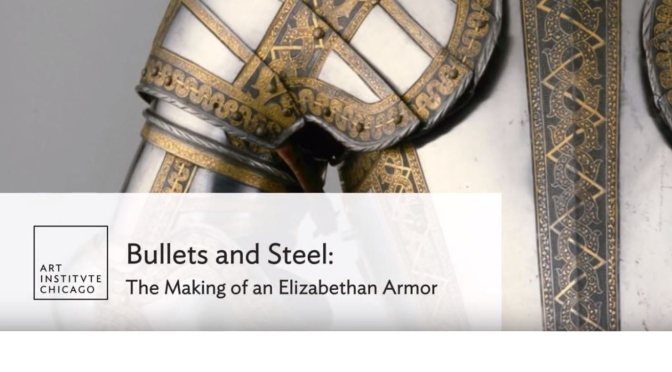 "Art History: ""Bullets And Steel"" In Elizabethan Armor (Art Institute Of Chicago Video)"