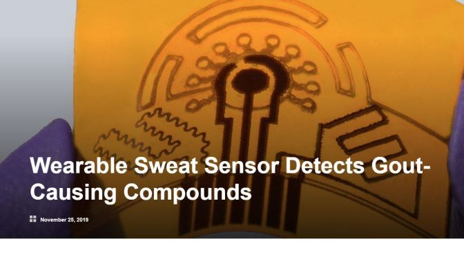 "Health: Caltech Scientists Develop ""Wearable Sweat Sensor"" To Detect Gout, Disease-Based Compounds"
