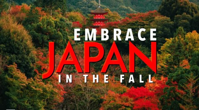 "Top New Travel Videos: ""Embrace Japan In The Fall"""
