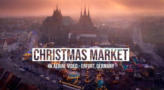 """New Aerial Travel Videos: """"Christmas Market"""" In Erfurt, Germany (4K)"""