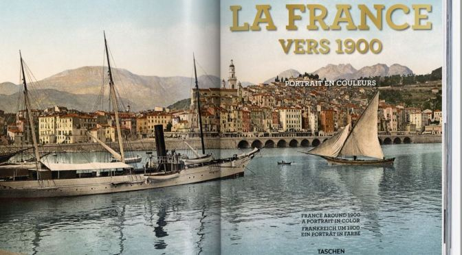 "New Photography Books: ""France Around 1900 – A Portrait In Color"" (Taschen)"