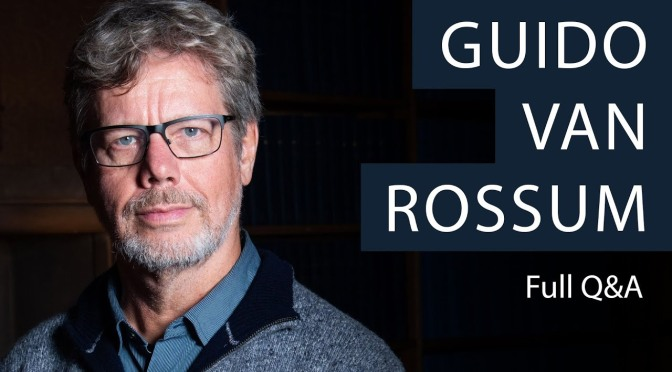 Interviews: 63-Year Old Guido Van Rossum, Python Programming Language Creator (Oxford Union)
