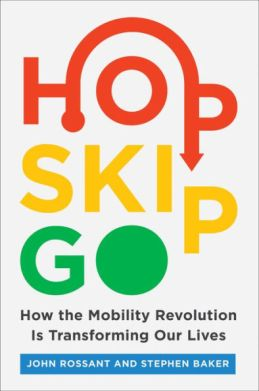 HOP, SKIP, GO – HOW THE MOBILITY REVOLUTION IS TRANSFORMING OUR LIVES