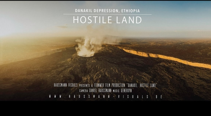 "Top New Travel Videos: ""Hostile Land – Danakil Depression, Ethiopia"" (Haussmann Visuals)"