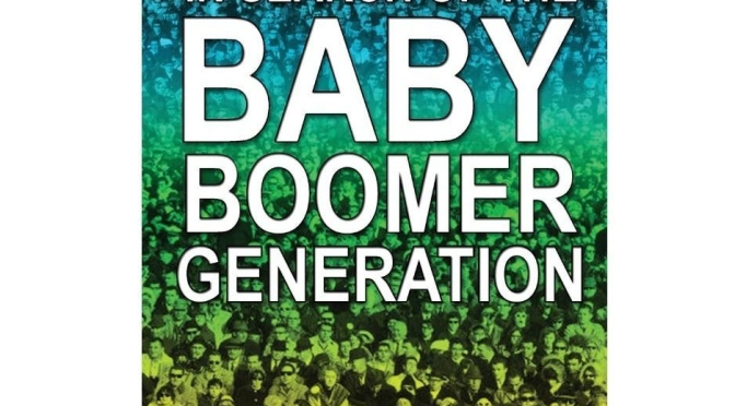 "Culture: ""Top 10 Defining Events Baby Boomers Lived Through"" (Video)"