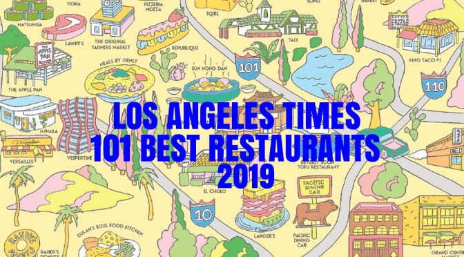 "Top Food Podcasts: ""Los Angeles Times 101 Best Restaurants 2019"" (KCRW)"