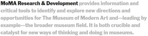 MoMA Research & Development