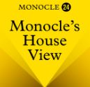 Monocle 24 - Monocle's House View podcast