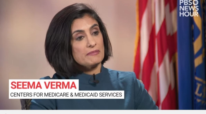 Healthcare Interviews: Centers For Medicare And Medicaid Services Director Seema Verma