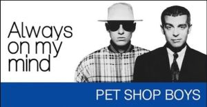 Pet Shop Boys Always On My Mind England