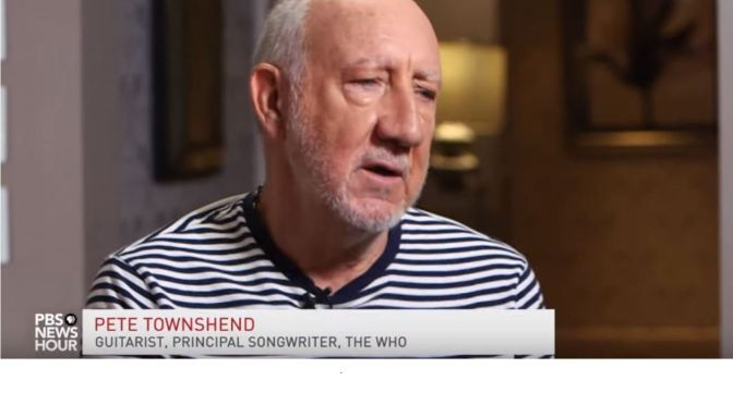 "Artist Interviews: 74-Year Old Pete Townshend Of ""The Who"" On His Life And Aging (PBS Podcast)"