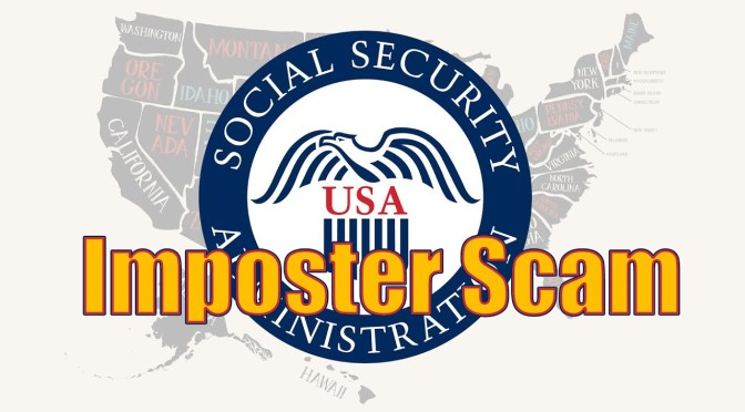 "Crime: ""Social Security Administration Scams"" Are #1 Fraud Reported To FTC"