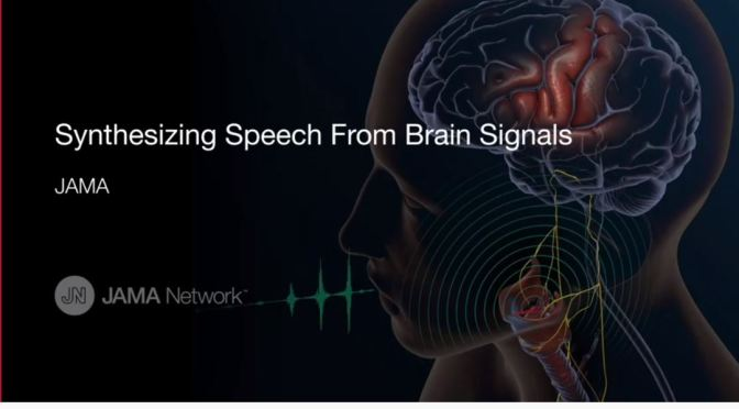 "Medical Research Video: ""Synthesizing Speech From Brain Signals"" (JAMA)"