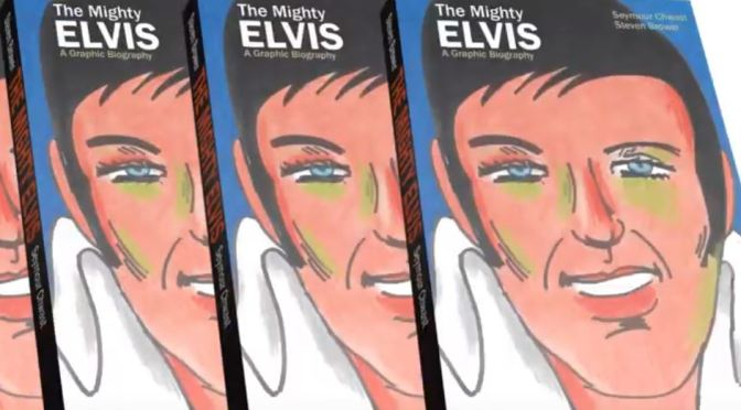 "New Celebrity Books: ""The Mighty Elvis – A Graphic Biography"" By Seymour Chwast & Steven Brower"