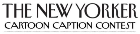 The New Yorker Cartoon Caption Contest