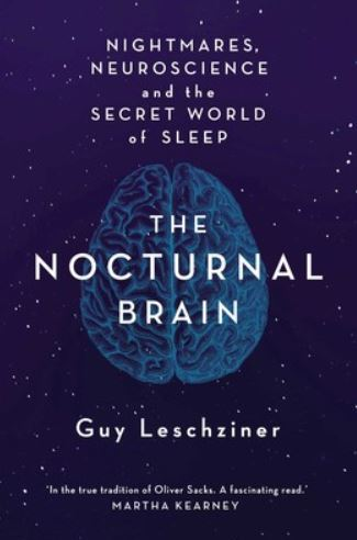 The Nocturnal Brain by Guy Leschziner