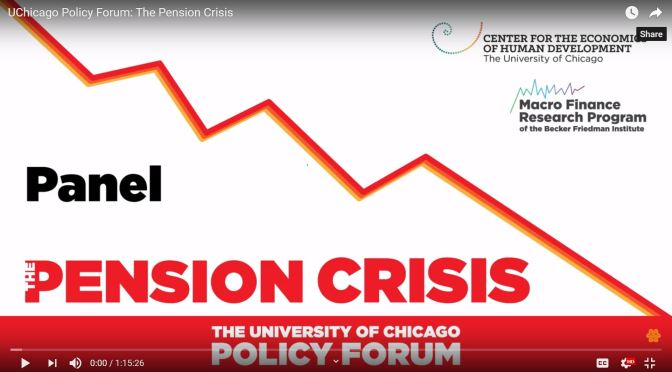 "Economic Debates: ""The Pension Crisis – State And Local Challenges"" (Univ. Of Chicago Video)"