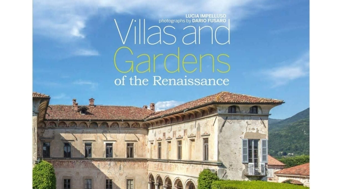 "Travel & Photography: ""Villas And Gardens Of The Renaissance"" (Rizzoli)"