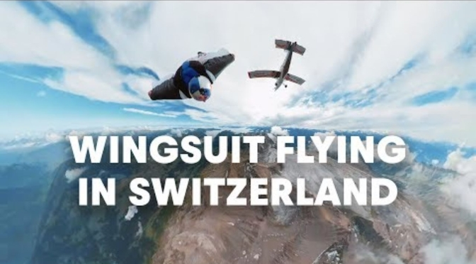 "Adventure Travel Videos: ""Wingsuit Flying In Switzerland"" (Red Bull)"