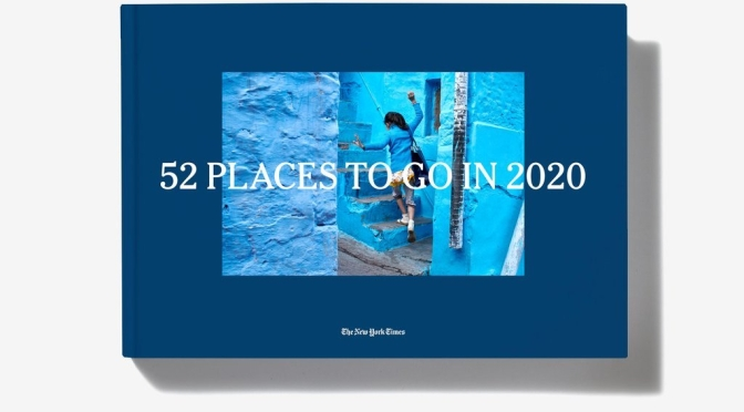 "Top New Travel Books: ""52 Places to Go in 2020"" (NYT)"