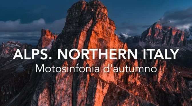 "New Aerial Travel Videos ""Alps Of Northern Italy"" & MV Agusta Motorcycles"