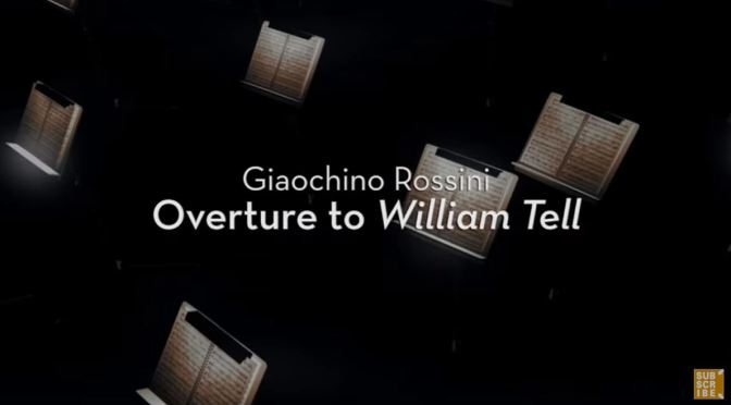 "Classical Music: ""Overture To William Tell"" By Giaochino Rossini (LJS&C)"