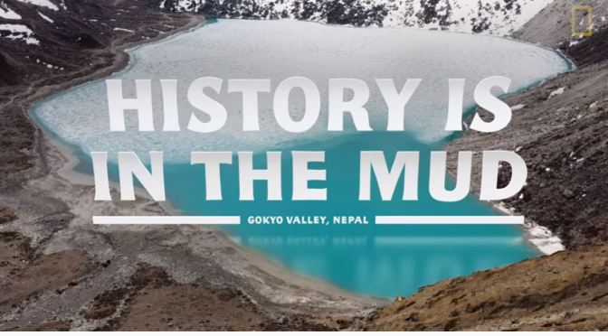 Nature & Science Videos: Glacial Lakes In Nepal (National Geographic)