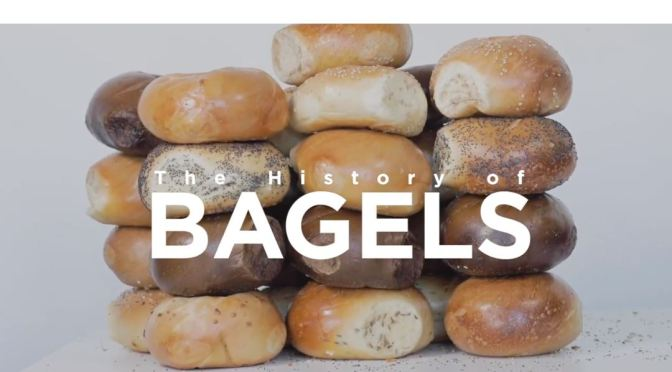 "History Of Food: ""How The New York City Bagel Was Born"" (NYU Video)"