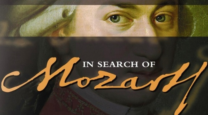 "Classical Music Films: ""In Search Of Mozart"" (Video)"