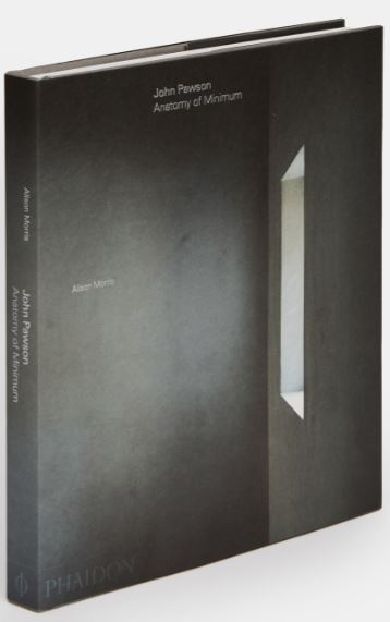 John Pawson Anatomy of Minimum PHAIDON Publishing 2019