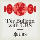 Monocle 24 The Bulletin with UBS podcast logo