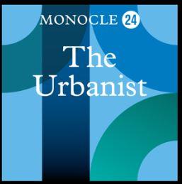 Monocle 24 The Urbanist podcast