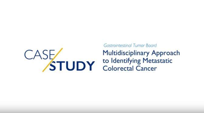 Medical Case Studies: Identifying Metastatic Colorectal Cancer (Johns Hopkins Video)