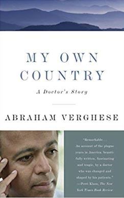 My Own Country A Doctor's Storey Abraham Verghese MD book