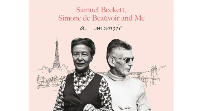 "New Literary Books: ""Parisian Lives – Samuel Beckett, Simone de Beauvoir And Me"" (Bair)"