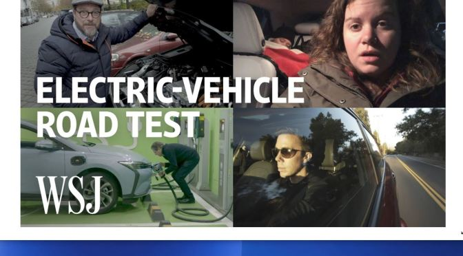 Future Of Driving: Testing Electric-Vehicles In Four Countries (WSJ Video)