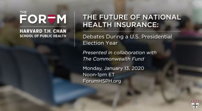 "Debates: ""The Future of National Health Insurance"" (Harvard)"