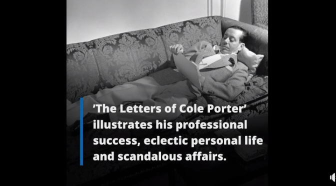 "Performing Arts: ""The Letters Of Cole Porter"" (New Yorker Review)"