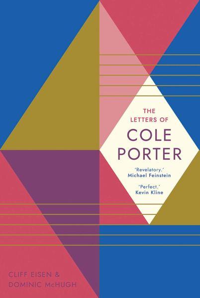 The Letters Of Cole Porter Yale University Press November 2019